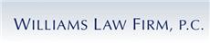 Williams Law Firm, P.C.